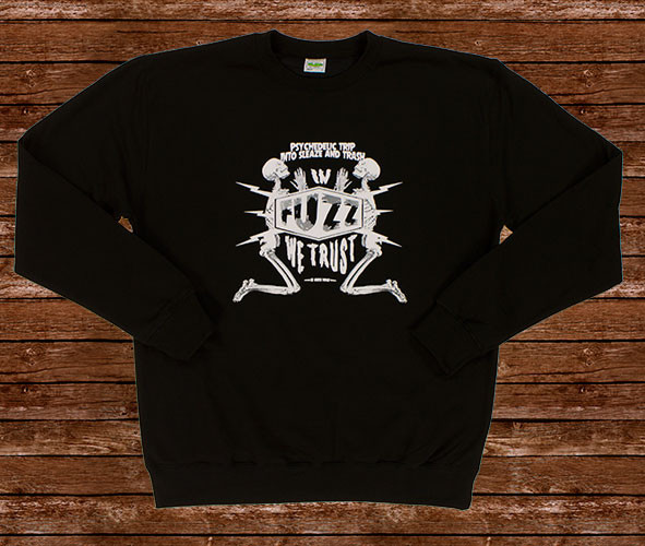 In Fuzz We Trust Sweater